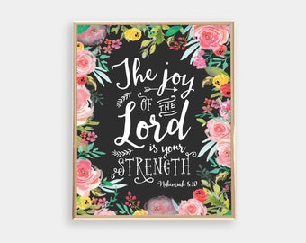 Art Print - Buy One Get One Free - The joy of the Lord is your strength - Scripture - Bible Verse - Dark grey - Floral - SKU:2818