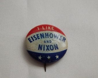Eisenhower and Nixon Political Pin Back Button
