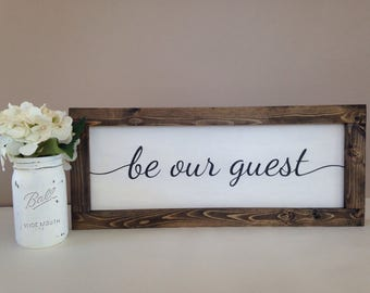 "Be Our Guest Sign 10""x24"" - Framed Sign - Wood Sign - Farmhouse Decor - Guest Room - Fixer Upper Style - Rustic Home Decor - Hand-painted"