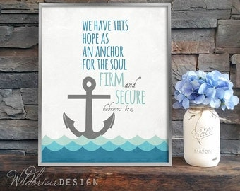 Printable Nursery Wall Art, Scripture Quote Bible Verse, hope anchor soul, hebrews 6:19, nautical blue sailing waves INSTANT DOWNLOAD
