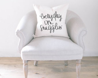 Throw Pillow - Everyday I'm Snugglin' calligraphy home decor wedding gift engagement present, housewarming gift, cushion cover, throw pillow