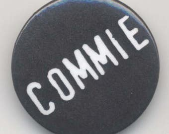 Commie Pin
