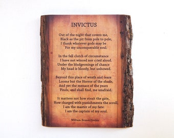 Rustic Wood Plaque with Invictus Poem - Invictus Poem by William Ernest Henley Transferred on Barkside Wood
