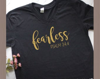 Fearless T-shirt, Christian T-shirt, Bible Verse Shirt, Quote Shirt, Woman's T-shirt, Ladies T-shirt,  Psalm 34:4, Soft Feel Shirt, Unisex