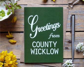 Wicklow.. Greetings from County Wicklow card, Irish county cards, Irish made greeting cards, Éire, Ireland