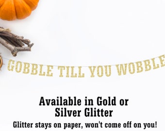 Gobble Till You Wobble Party Banner, Thanksgiving Decor, Funny Thanksgiving Banner, Fall Decor, Office Party, Holiday Banner