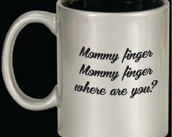 Mommy Finger, Mommy Finger Mug
