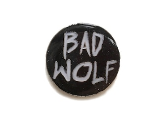Dr Who Bad Wolf Enamel Pin