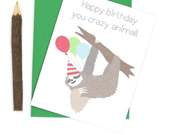 Sloth Card, Happy Birthday Cards, Crazy Animal, Funny Birthday Cards, Sloth Gift, Best Friend Card, Birthday Invitations, Sloth Art, Sloths