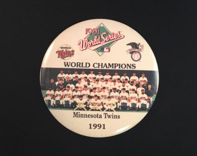1991 MINNESOTA TWINS World Champions Pinback Button MLB World Series