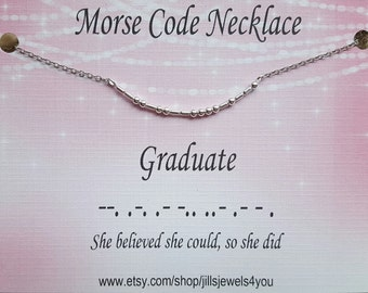 Graduation Gift, Morse Code Necklace, Graduate Necklace, Congratulation Gift, Commencement Gift, Graduation 2017, Graduation Gift for Her
