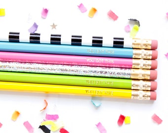 You Got This Pencil Set, Set of 6 Hex Pencils, Personalize Pencils, Stocking Stuffer, Engraved Pencils, Imprint Pencils, TED079-PNCL