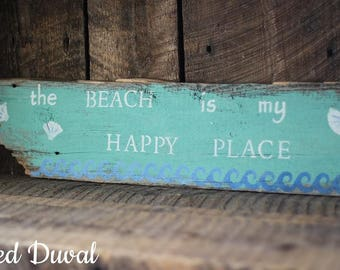 Rustic Barn Wood Sign - Beach is my happy place