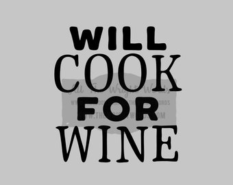 "FREE SHIPPING //  4.4x4.7"" Will Cook For Wine Vinyl Decal - Pressure Cooker Decal - IP - Decal  - Cooking - Home - Kitchen"
