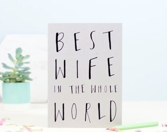 Best Wife In The World Greetings Card
