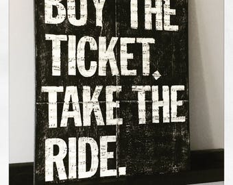 "Canvas Art Quote ""Buy The Ticket"" 16 X 20"