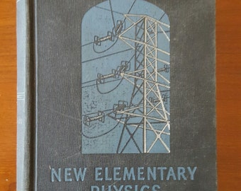 Vintage 1936 copy of New Elementary Physics book, The Athenaeum Press, Ginn and Company