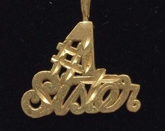 "1980's 14K Yellow Gold ""#1 SISTER"" CHARM Pendant"