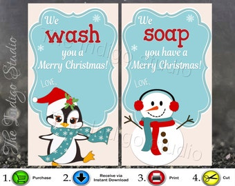 Hand Soap / Body Wash / Wash cloth Gift Tag 4 different Digital Printables We WASH You Merry Christmas! & We SOAP You Have A Merry Christmas