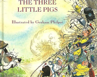 The Three Little Pigs - Childrens Books - Author Frank Muir - Illustrated Books By Graham Philpot - First Editon Books 1993.
