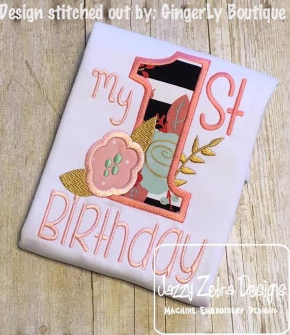 My 1st Birthday With Flower Appliqué Embroidery Design