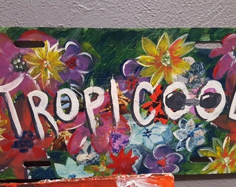 """Tropical botanical colorful front license plate """"Tropi cool"""""""