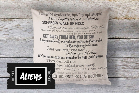 Aliens Movie Quote Pillow Cover 18x18inch Movie Quotes