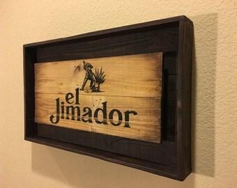 Rustic El Jimador Tequila signs