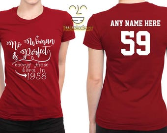 1958 No Woman Is Perfect Except 59th Birthday Party Shirt, 59 years old shirt, limited edition 59 year old, 59th birthday party tee shirt