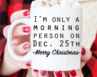 Christmas Mugs - Funny Holiday Coffee Mug