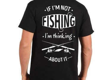 Fishing T-Shirt Funny Fishing Tee Shirt Gift For Fisherman Shirt