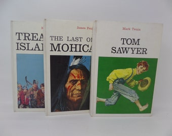 Tom Sawyer, Treasure Island, The Last of The Mohicans