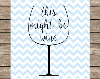 wine svg, svg, wine glass svg, svg files, svg wine glass, funny wine svg, wine, wine cut file, svg file, silhouette svg, svg designs, dxf