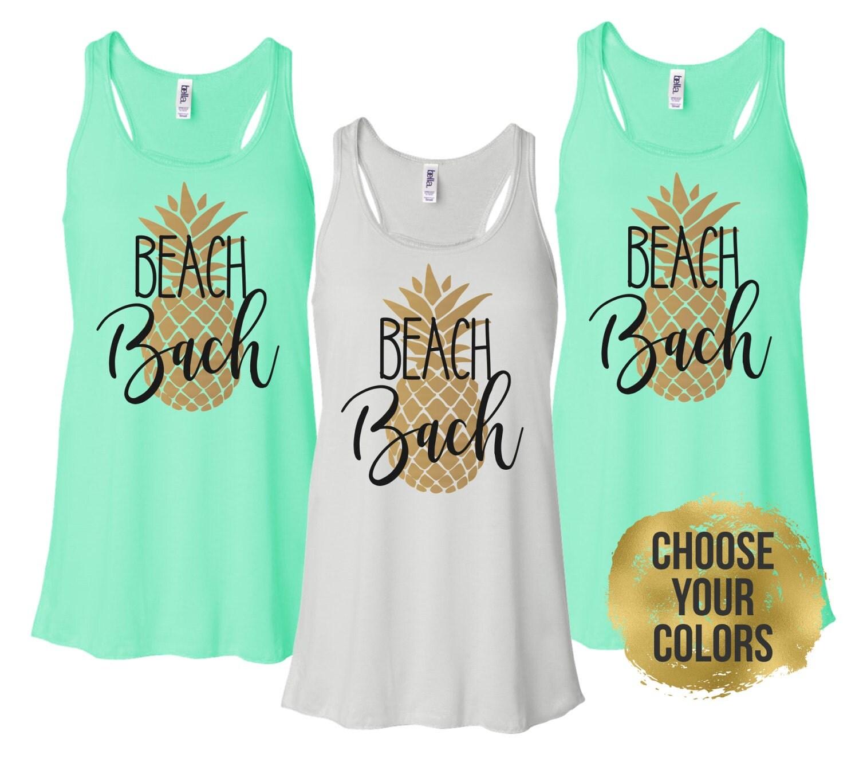 Beach Bachelorette Tanks Pineapple Bachelorette Party Shirts