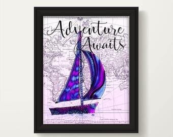 Adventure Awaits, Sailboat Art, Adventure Quote, Adventure Awaits Sign, Adventure Map, Adventure Time, Vintage Map Art, Travel Sign 1122A