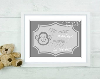 No more monkeys jumping on the bed quote fine art home decor wall art photo print