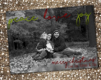 Peace Love Joy - Simple Christmas Greeting - Photo Card - Digital Download