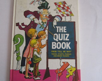 The Quiz Book, Children's Book of Tricks, Stunts, Puzzles and Brain-Teasers, Vintage Child's Book of Puzzles, Brain-teasers