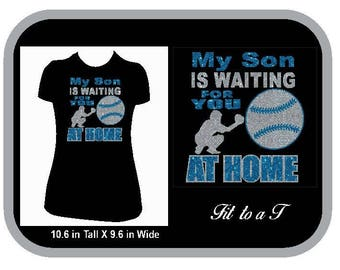 My Son is Waiting for You at Home Baseball Glitter T-Shirt