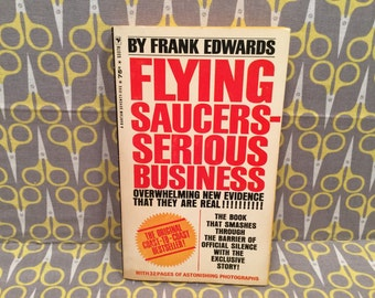 Flying Saucers Serious Business by Frank Edwards paperback book paranormal UFO Book Vintage