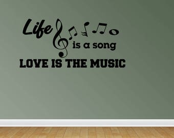 Wall Decal Quote Life Is A Song Music Quote Vinyl Wall Lettering Vinyl Letters Vinyl Lettering Music Decal Music Staff (JP102)