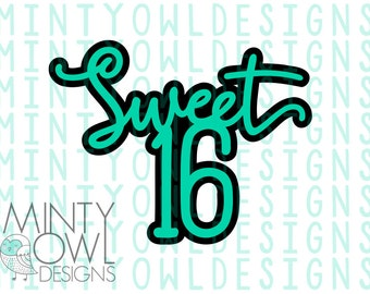 SVG Cut File - Sweet 16 - Happy 16th Topper - DIY Cake Topper - Cricut - Silhouette - Cutting Files - Happy Birthday - Do It Yourself