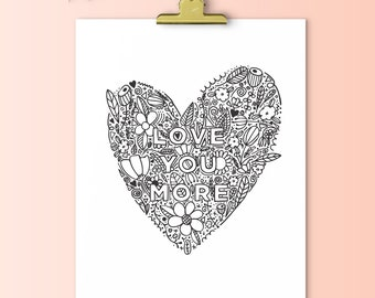 Love You More | Downloadable Print | Instant Download | Gallery Wall
