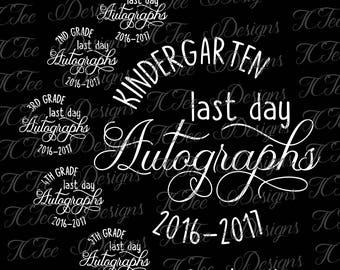 Last Day of School Autographs SVG Design Download - Vector Cut File - Kindergarten First Grade Second Grade Third Grade Fourth Fifth