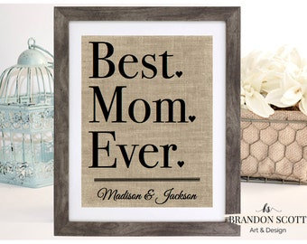 Best Mom Ever Mothers Day Gift, Gift from Children, Mom Gift, Gift for Mothers Day, Gift for Mother, Burlap Mothers day Gift, Gift for Nana