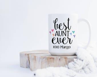 Best Aunt Ever  xoxo (any name) Coffee Mug