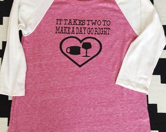 DIY - It takes 2 to make the day go right - heat transfer vinyl iron on