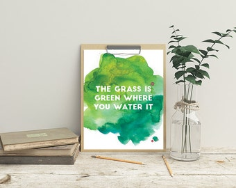 "Watercolor ""The grass is green where you water it"" Digital Print"