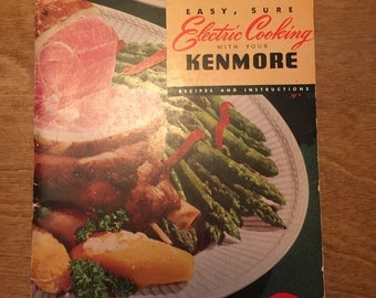 1951 Sears Kenmore Easy Sure Electric Cooking with Your Kenmore Recipes and Instructions 41 pages mid century cookbook