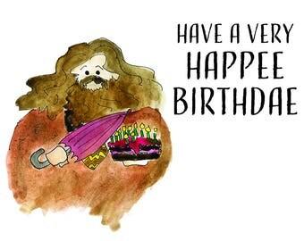Hagrid Happee Birthdae Greeting Card